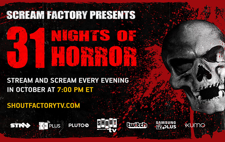 Shout! Factory TV & Scream Factory Present 31 NIGHTS OF HORROR Month-long Livestream Event Beginning October 1